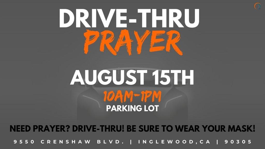 Drive thrue prayer