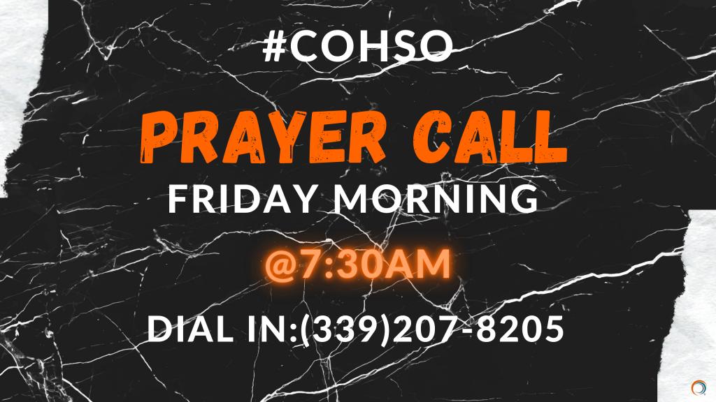 COHSO Prayer Call (1)